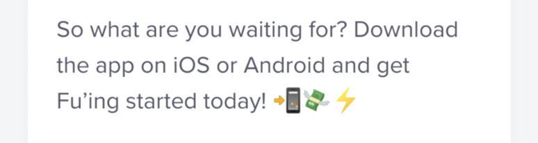 So what are you waiting for? Download the app on iOS or Android and get Fu'ing started today!